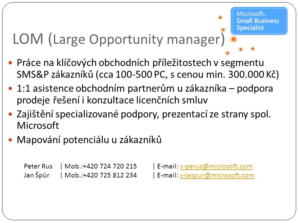 LOM (Large Opportunity manager)