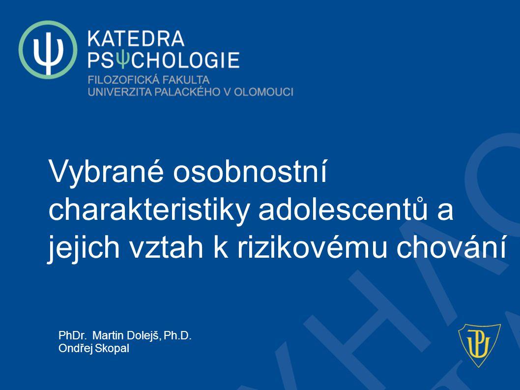 Vybrané osobnostní charakteristiky adolescentů a jejich vztah k rizikovému chování