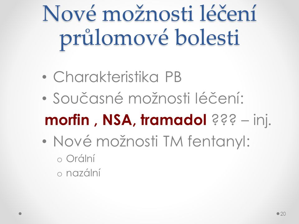 Morfin s okamžitým uvolněním (IR) pro PB