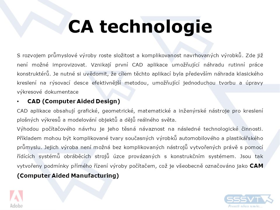 CA technologie CAD (Computer Aided Design)
