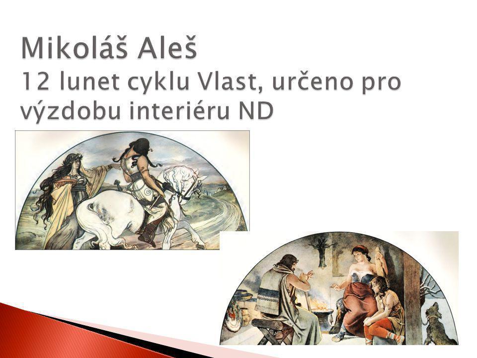 Mikoláš Aleš 12 lunet cyklu Vlast, určeno pro výzdobu interiéru ND
