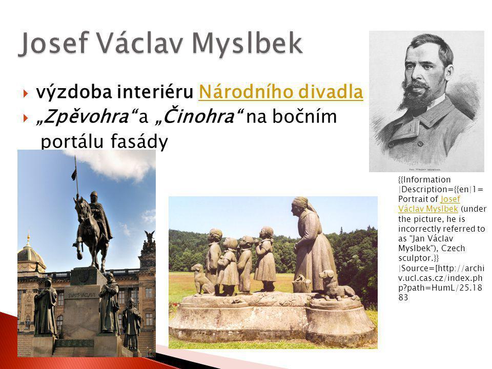 Josef Václav Myslbek výzdoba interiéru Národního divadla