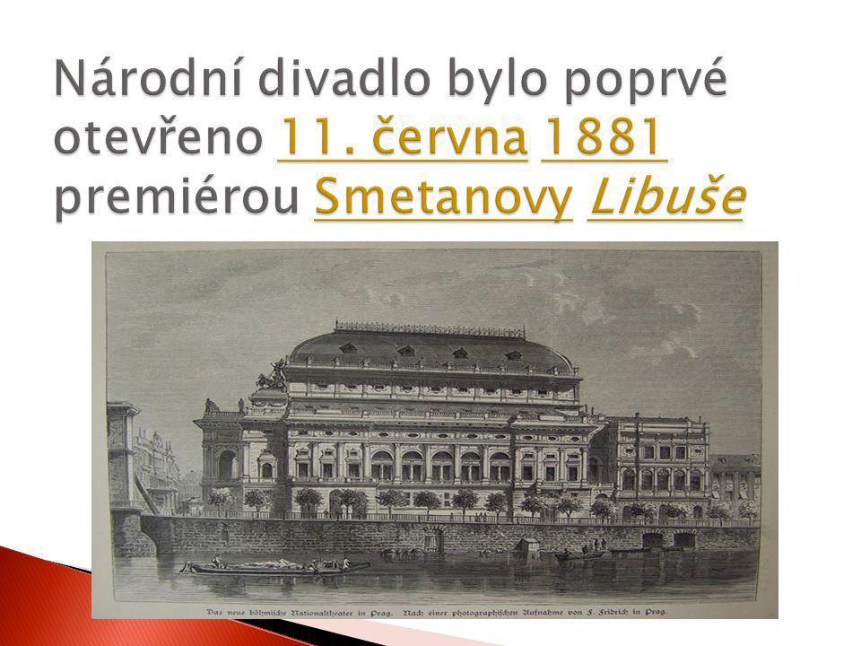 Národní divadlo bylo poprvé otevřeno 11