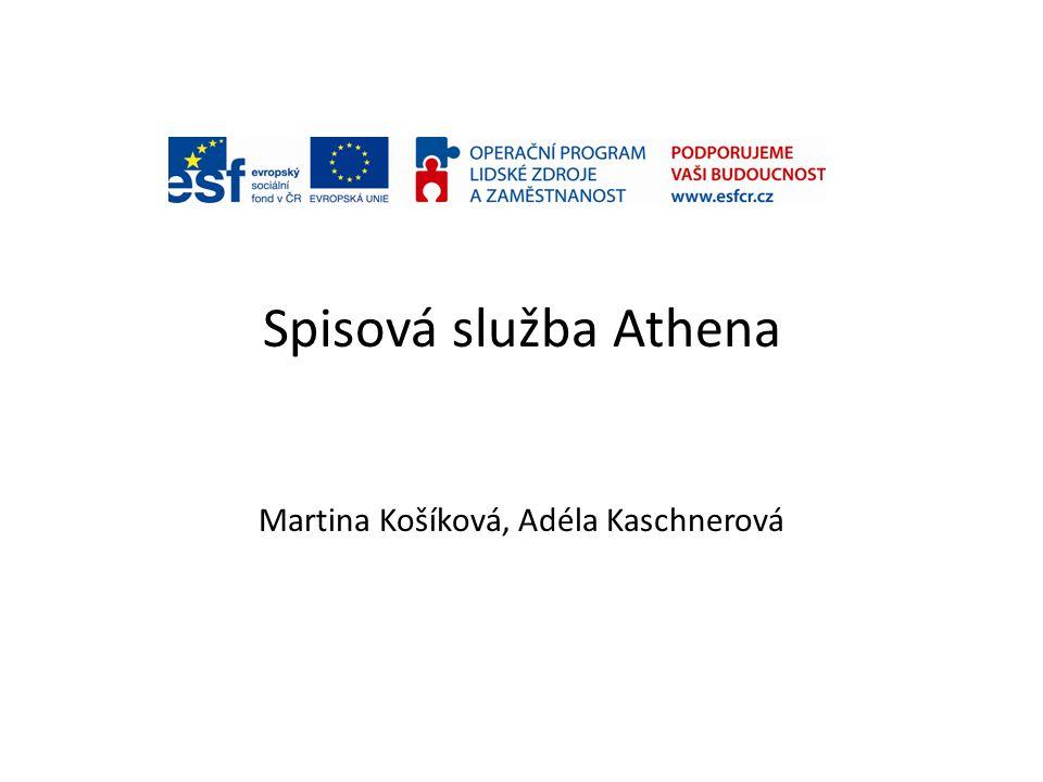 Martina Košíková, Adéla Kaschnerová