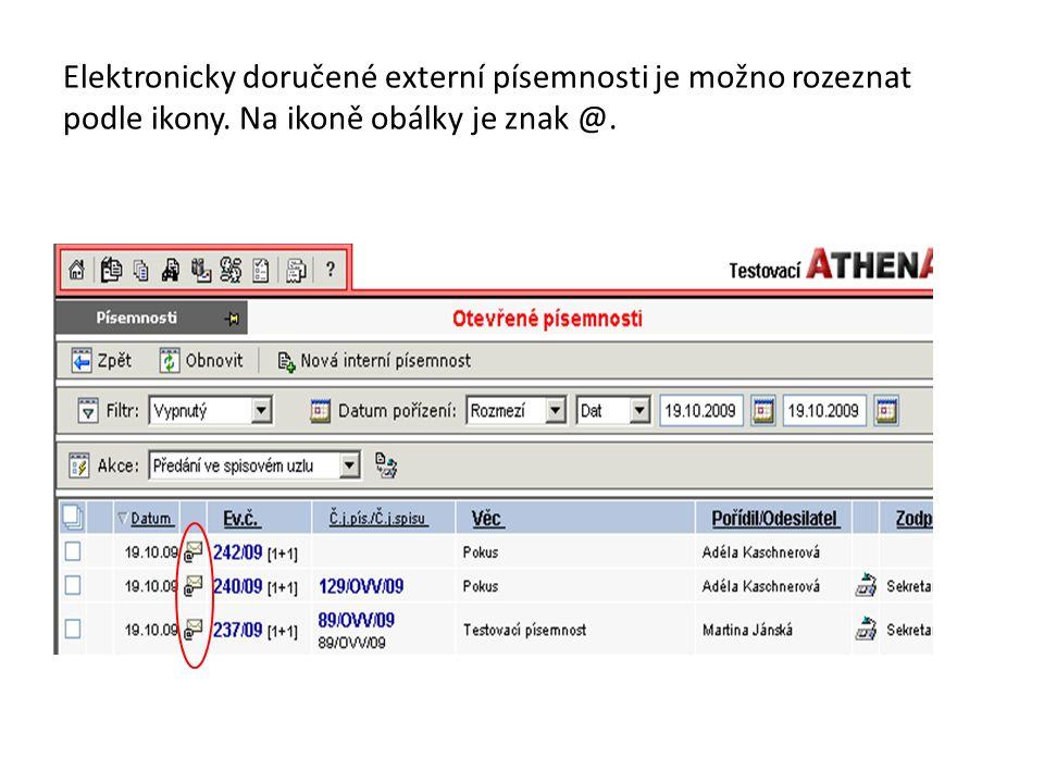 Elektronicky doručené externí písemnosti je možno rozeznat podle ikony
