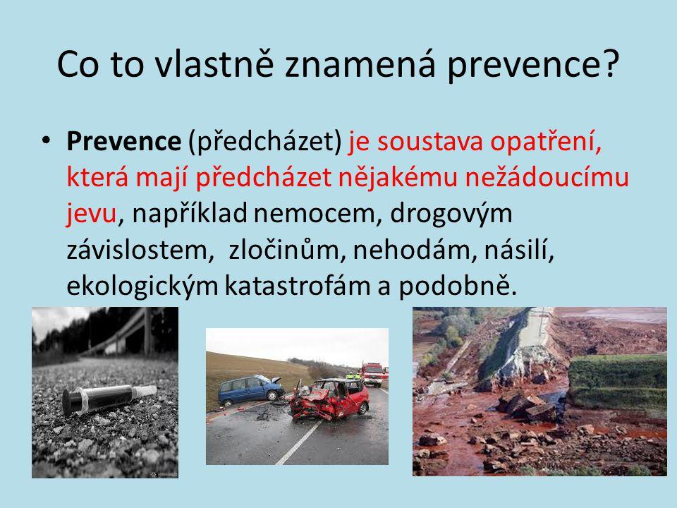 Co to vlastně znamená prevence