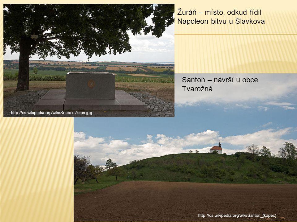 Žuráň – místo, odkud řídil Napoleon bitvu u Slavkova