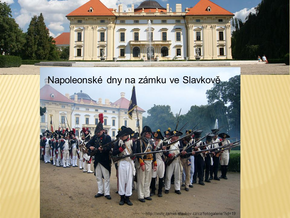 Napoleonské dny na zámku ve Slavkově