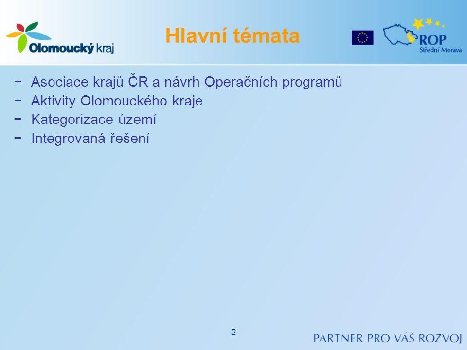 Hlavní témata Asociace krajů ČR a návrh Operačních programů