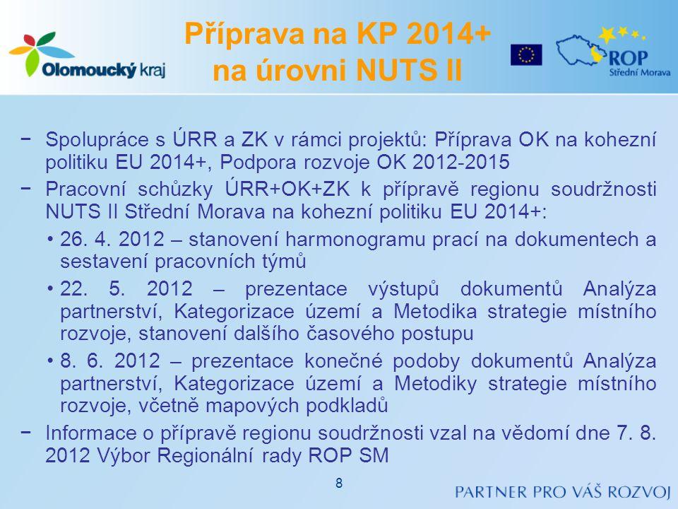 Příprava na KP 2014+ na úrovni NUTS II