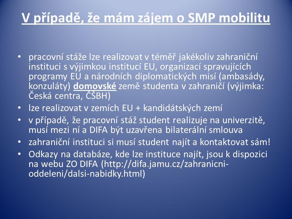 V případě, že mám zájem o SMP mobilitu