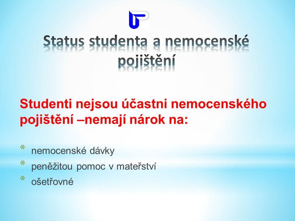 Status studenta a nemocenské pojištění