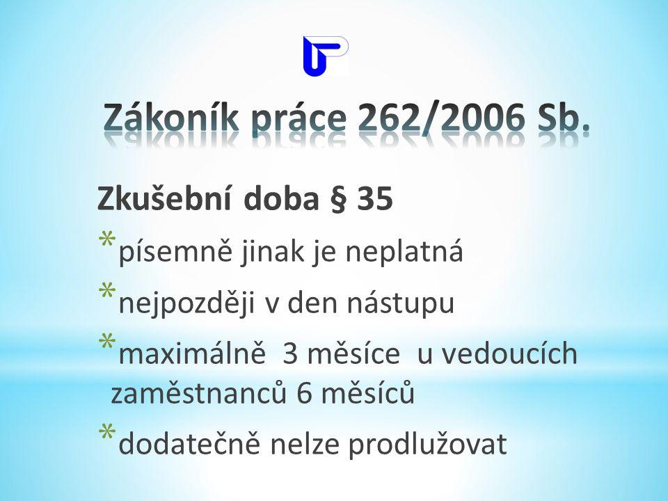 Zákoník práce 262/2006 Sb. Zkušební doba § 35