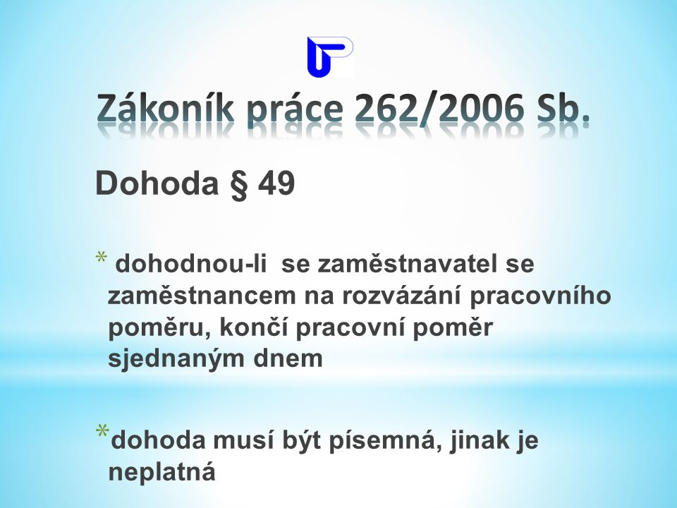 Zákoník práce 262/2006 Sb. Dohoda § 49