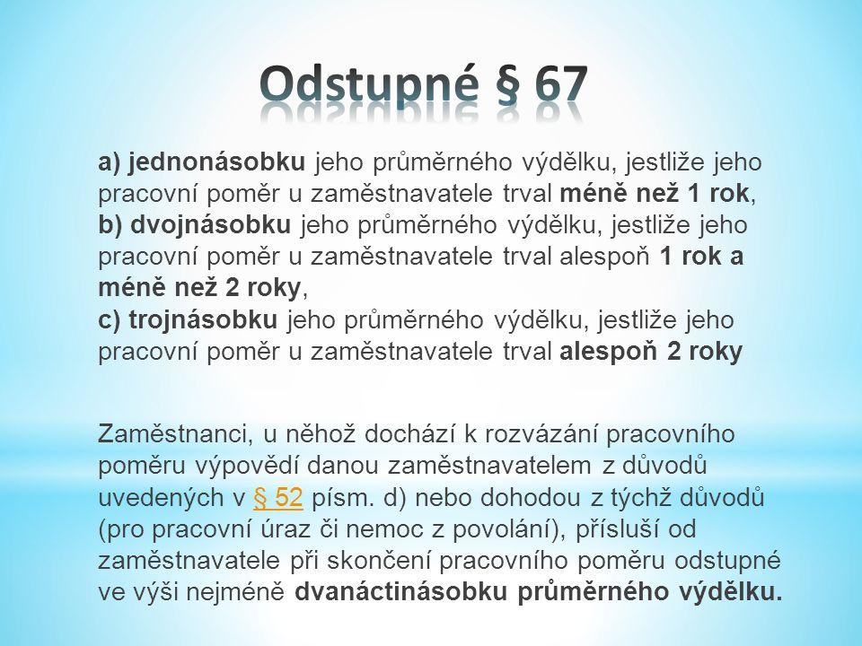 Odstupné § 67