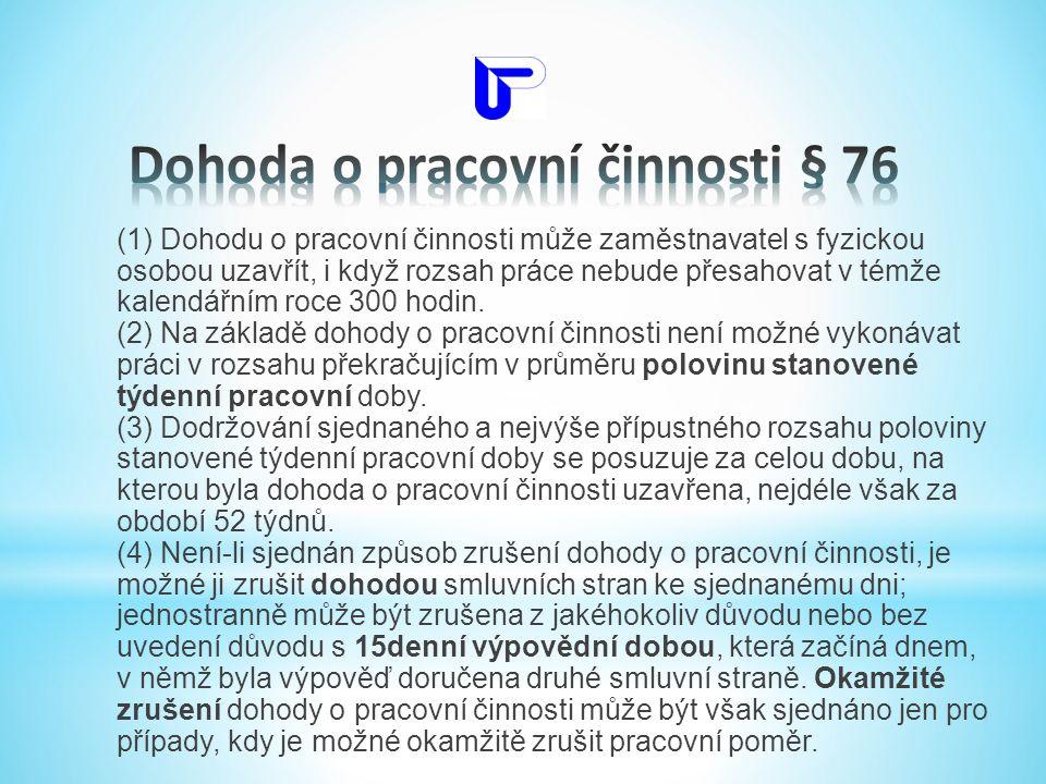 Dohoda o pracovní činnosti § 76