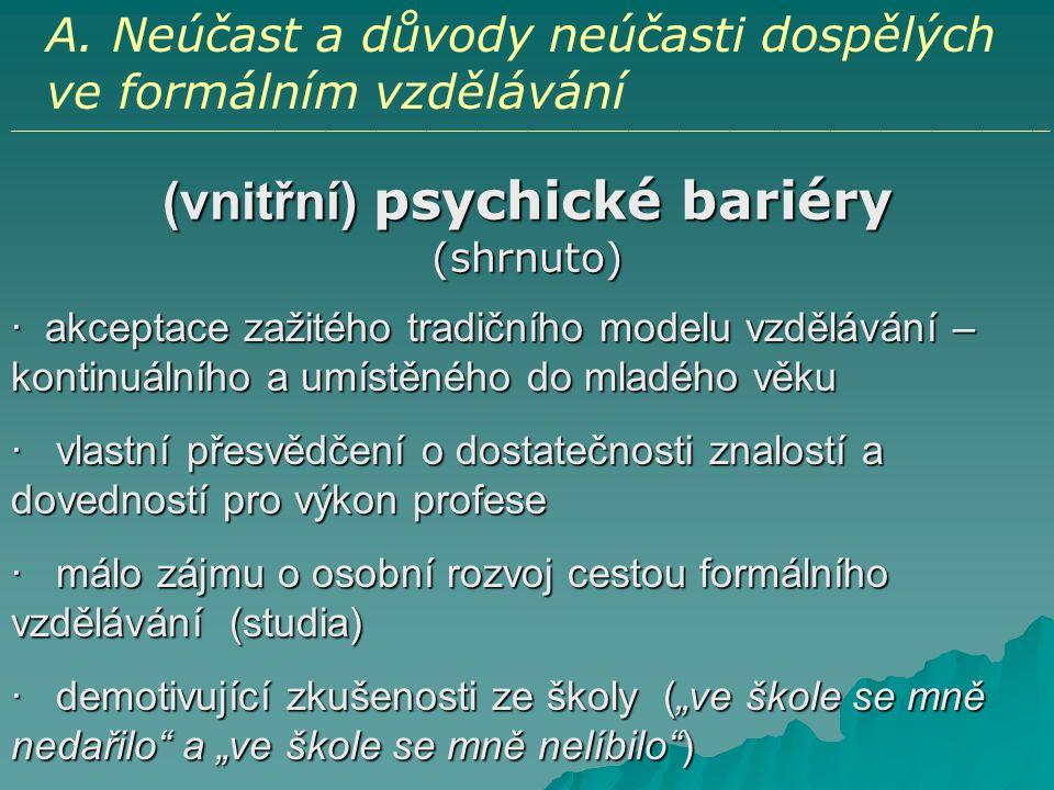 (vnitřní) psychické bariéry (shrnuto)