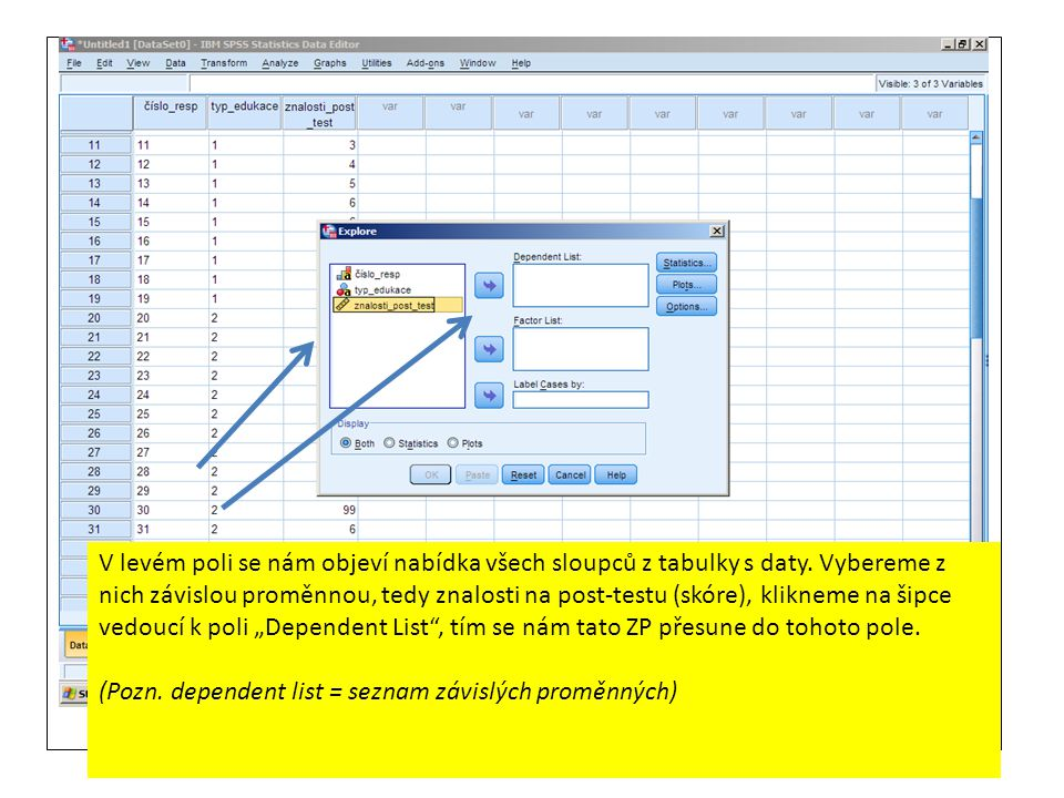 V levém poli se nám objeví nabídka všech sloupců z tabulky s daty