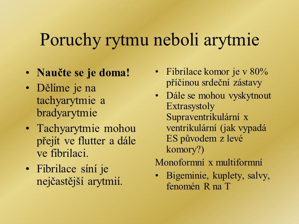 Poruchy rytmu neboli arytmie