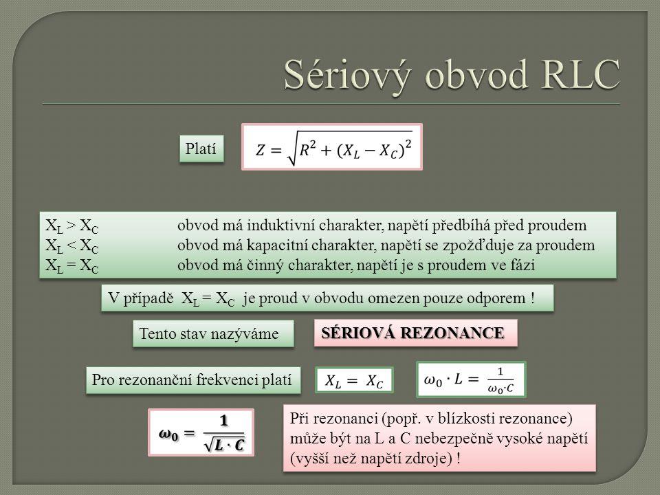 Sériový obvod RLC Platí