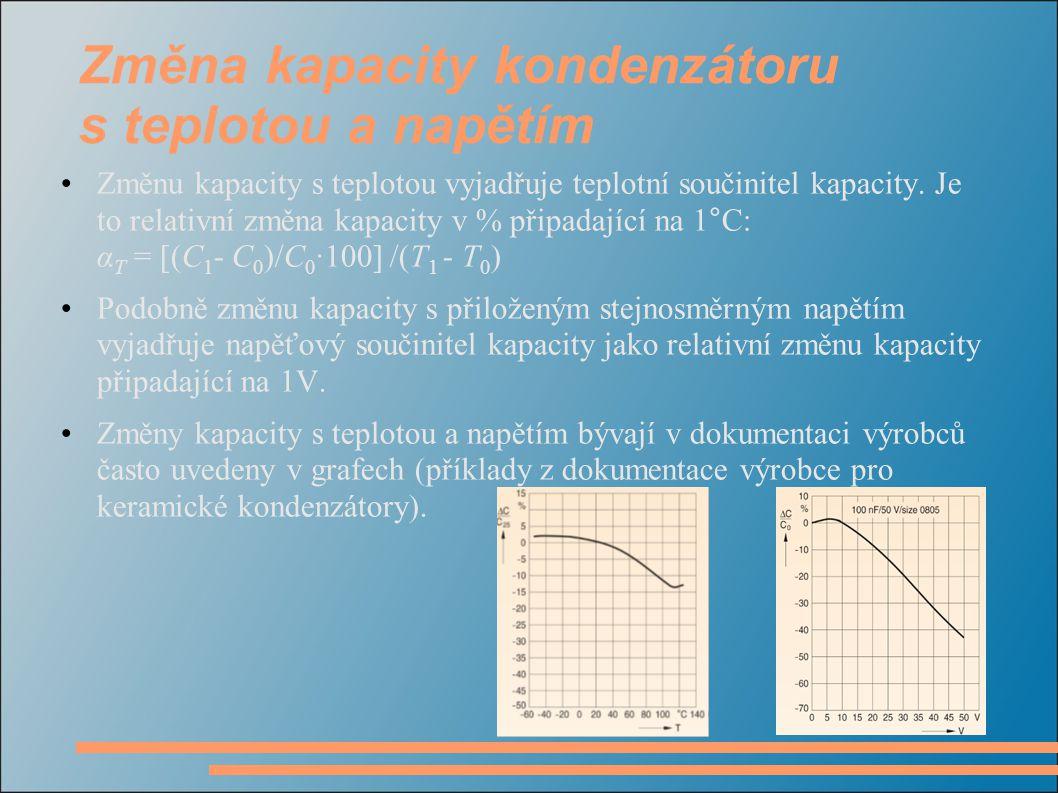 Změna kapacity kondenzátoru s teplotou a napětím