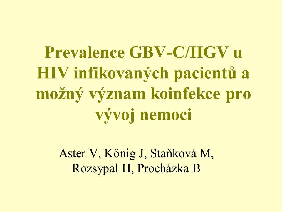 Aster V, König J, Staňková M, Rozsypal H, Procházka B