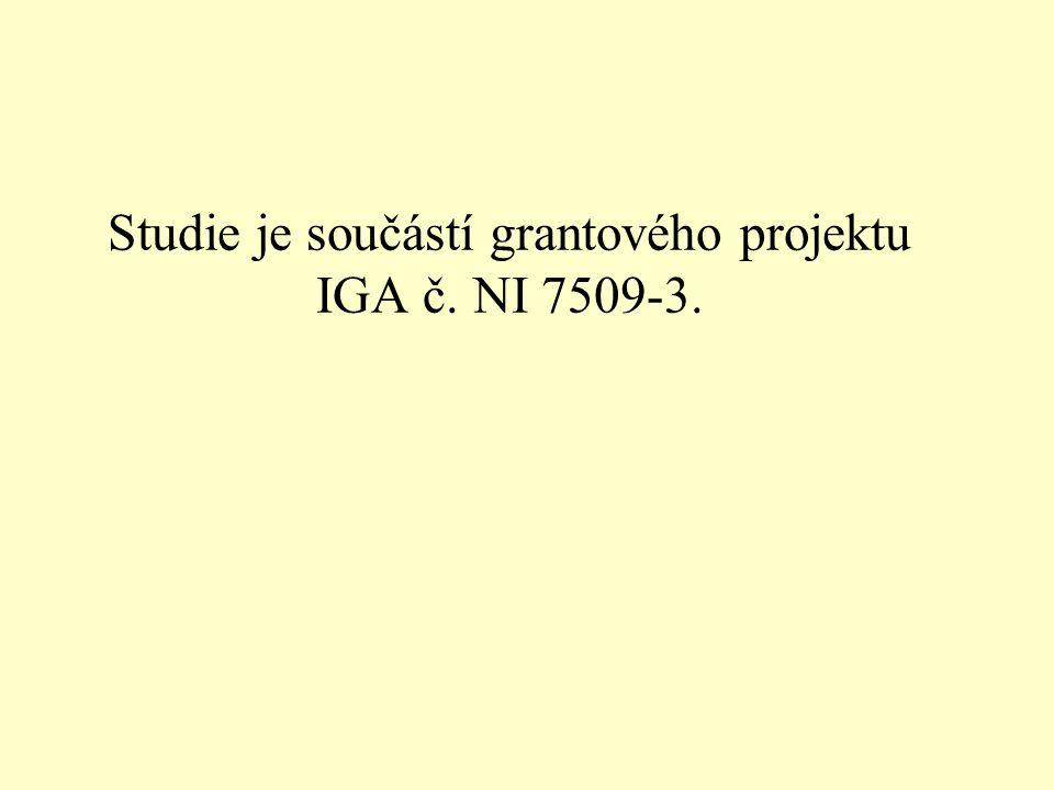 Studie je součástí grantového projektu IGA č. NI 7509-3.