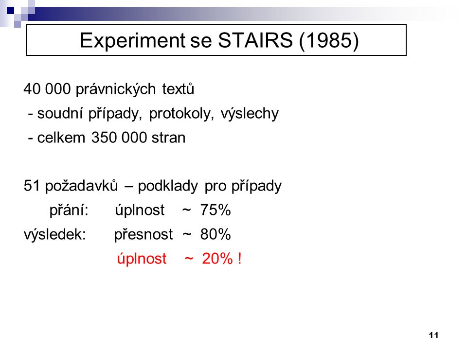Experiment se STAIRS (1985)