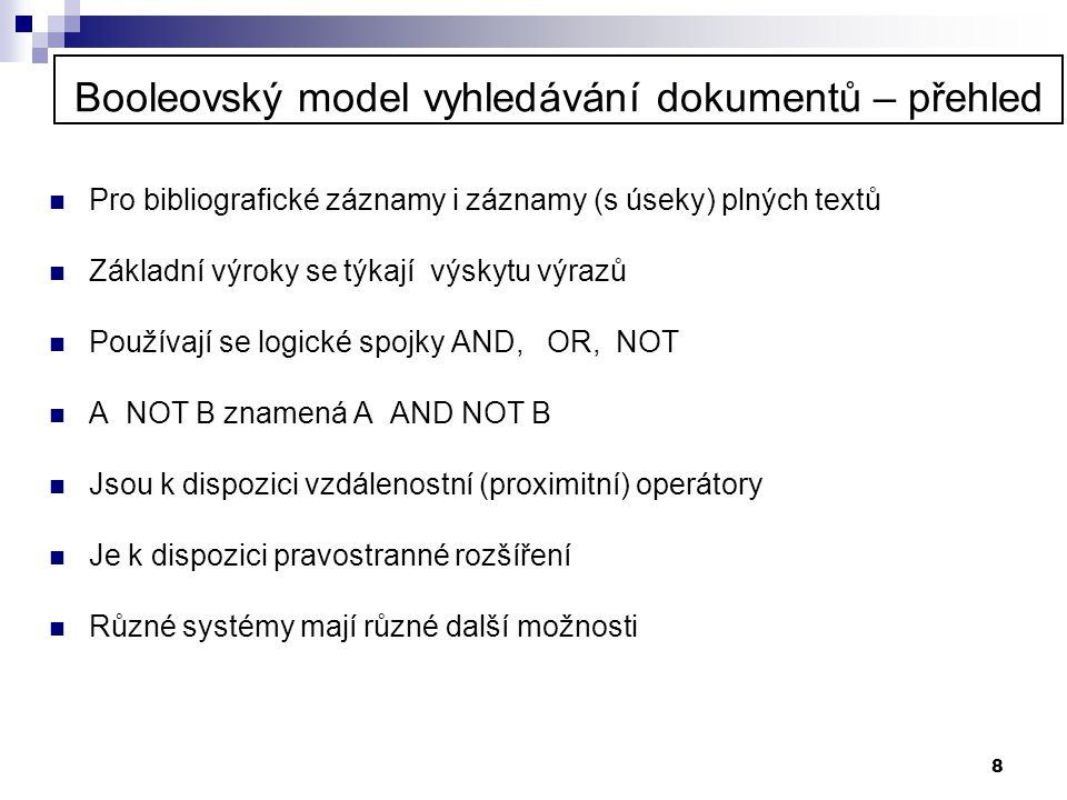 Booleovský model vyhledávání dokumentů – přehled