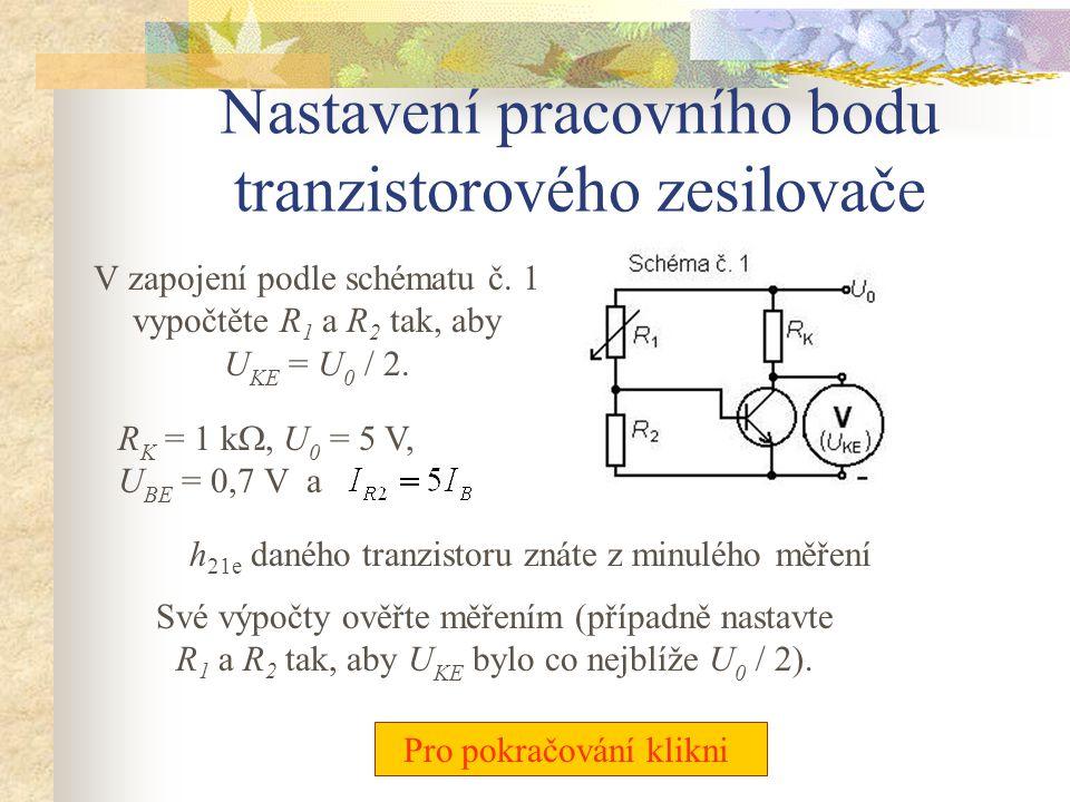 Nastavení pracovního bodu tranzistorového zesilovače