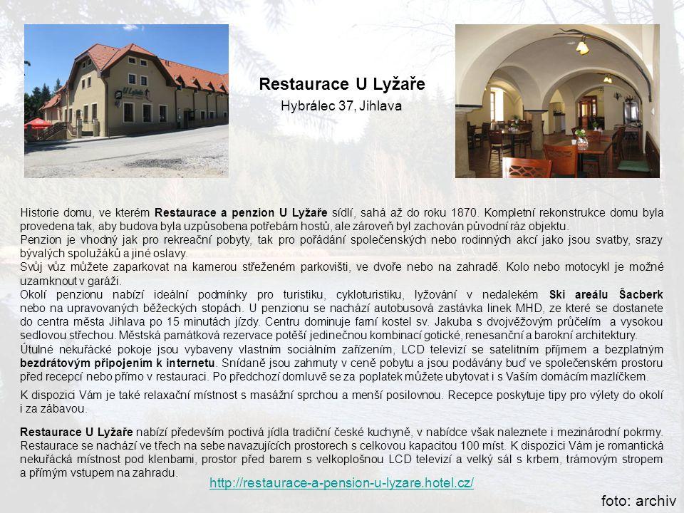 Restaurace U Lyžaře foto: archiv Hybrálec 37, Jihlava
