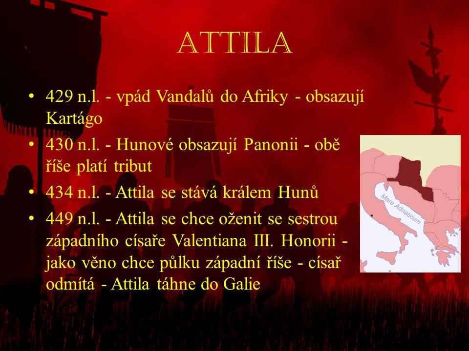 Attila 429 n.l. - vpád Vandalů do Afriky - obsazují Kartágo