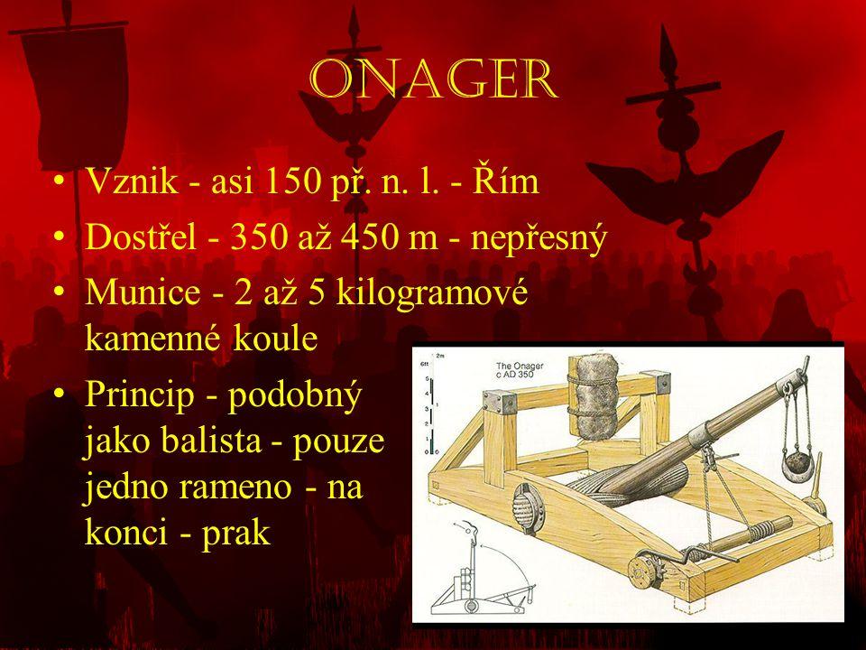 Onager Vznik - asi 150 př. n. l. - Řím