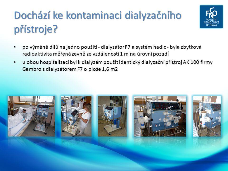 Dochází ke kontaminaci dialyzačního přístroje