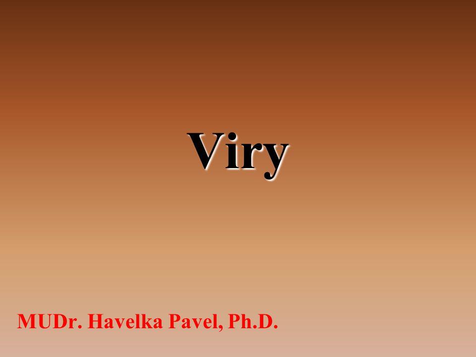 Viry MUDr. Havelka Pavel, Ph.D.