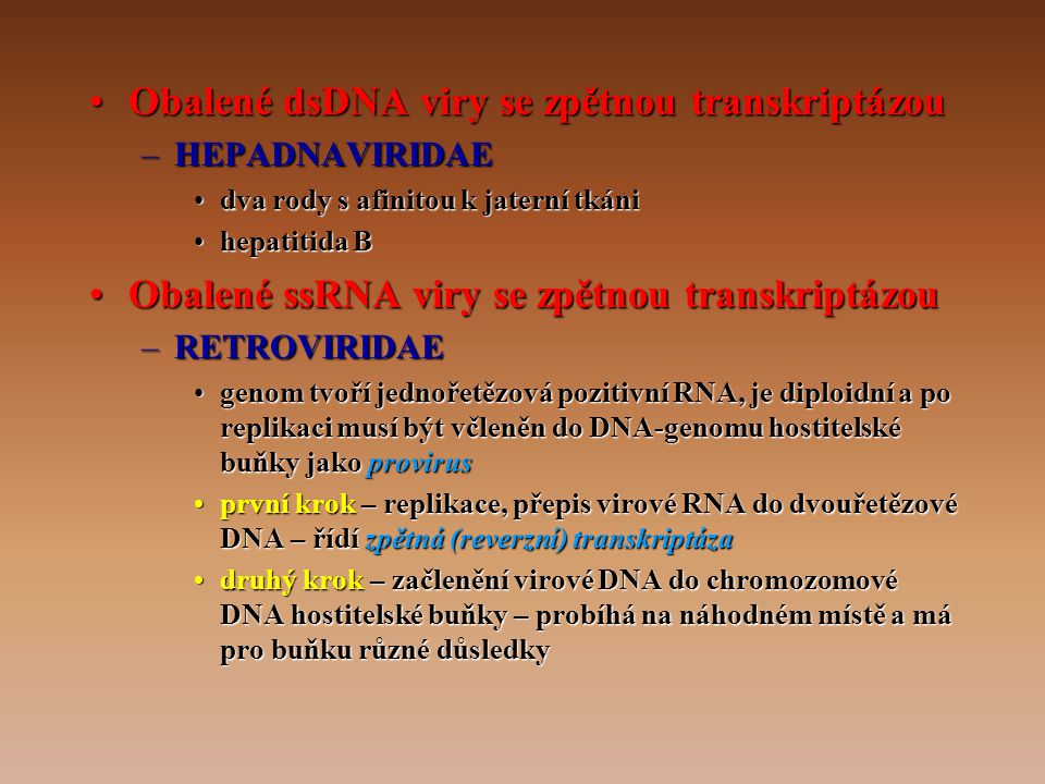 Obalené dsDNA viry se zpětnou transkriptázou
