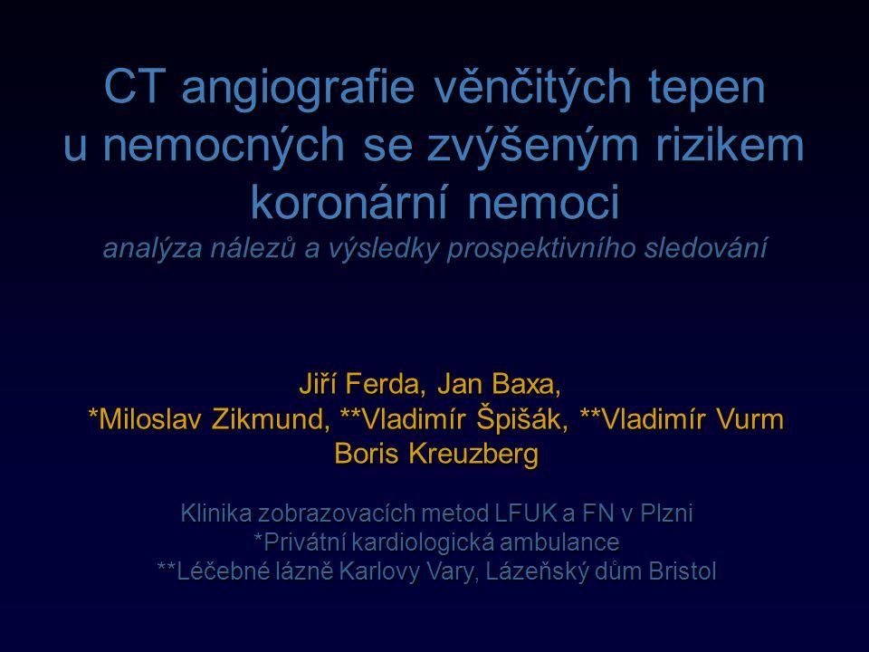 CT angiografie věnčitých tepen u nemocných se zvýšeným rizikem koronární nemoci analýza nálezů a výsledky prospektivního sledování