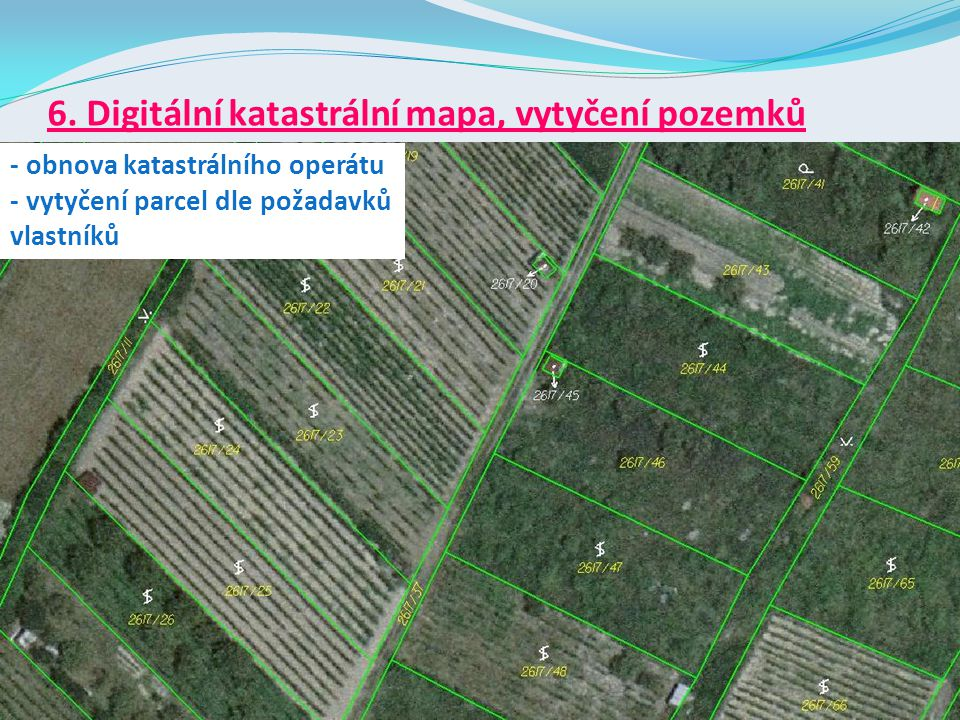 6. Digitální katastrální mapa, vytyčení pozemků