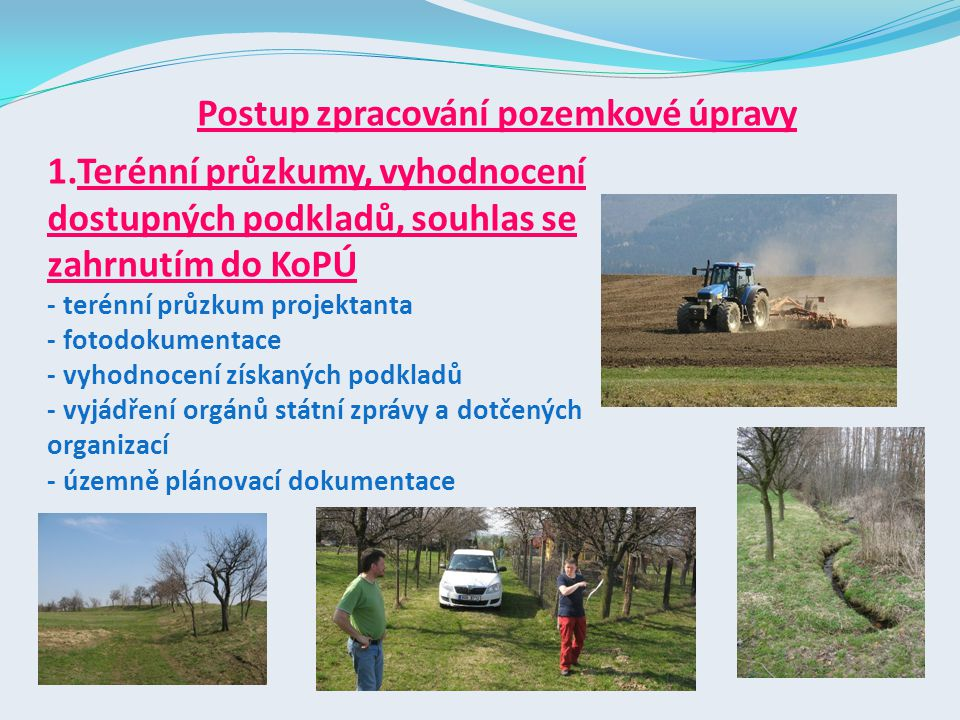 Postup zpracování pozemkové úpravy
