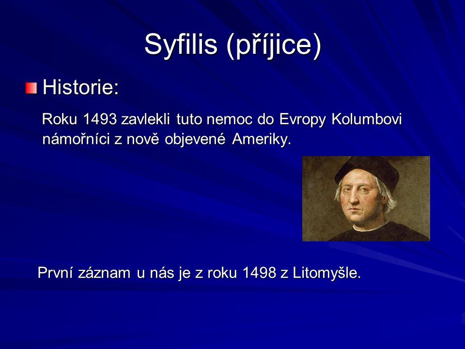 Syfilis (příjice) Historie: