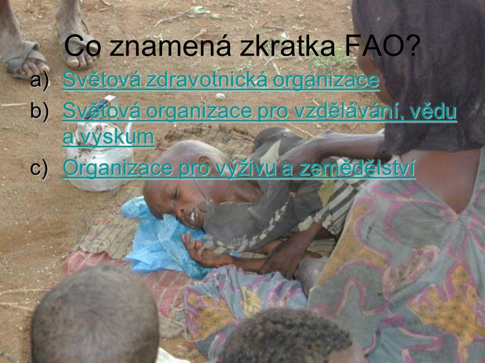 Co znamená zkratka FAO Světová zdravotnická organizace
