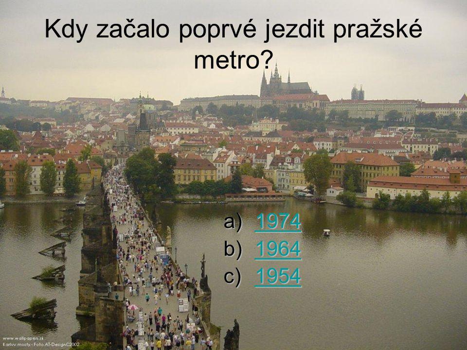 Kdy začalo poprvé jezdit pražské metro