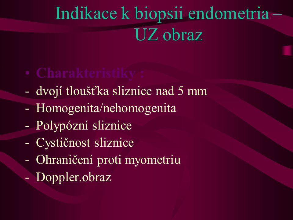 Indikace k biopsii endometria – UZ obraz