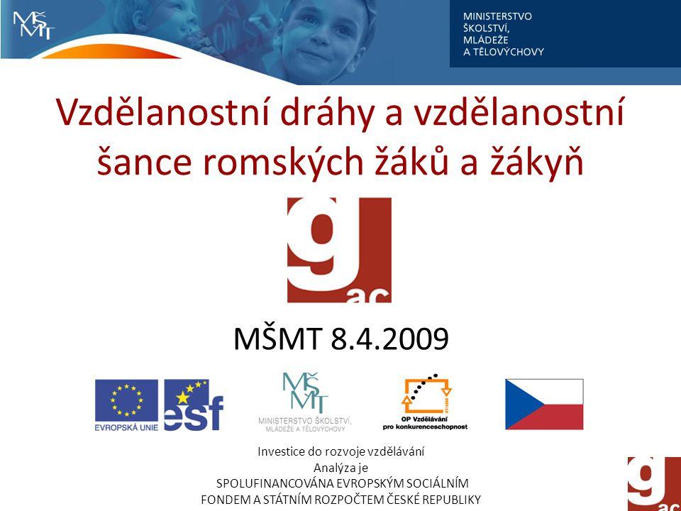 Vzdělanostní dráhy a vzdělanostní šance romských žáků a žákyň