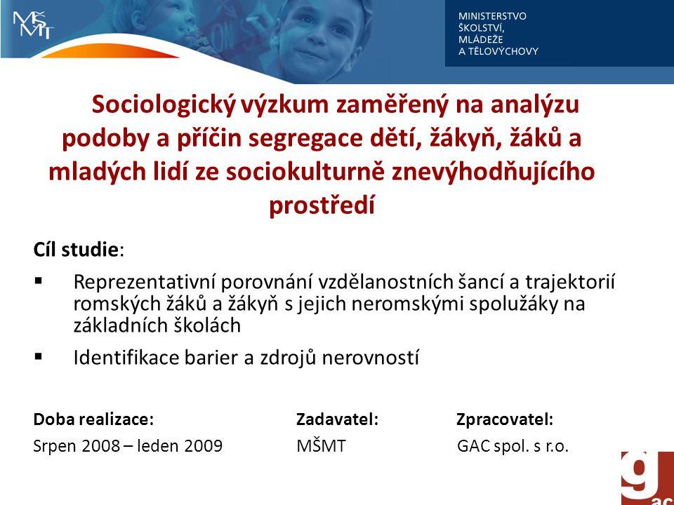 Sociologický výzkum zaměřený na analýzu podoby a příčin segregace dětí, žákyň, žáků a mladých lidí ze sociokulturně znevýhodňujícího prostředí