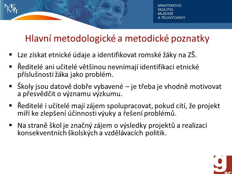 Hlavní metodologické a metodické poznatky
