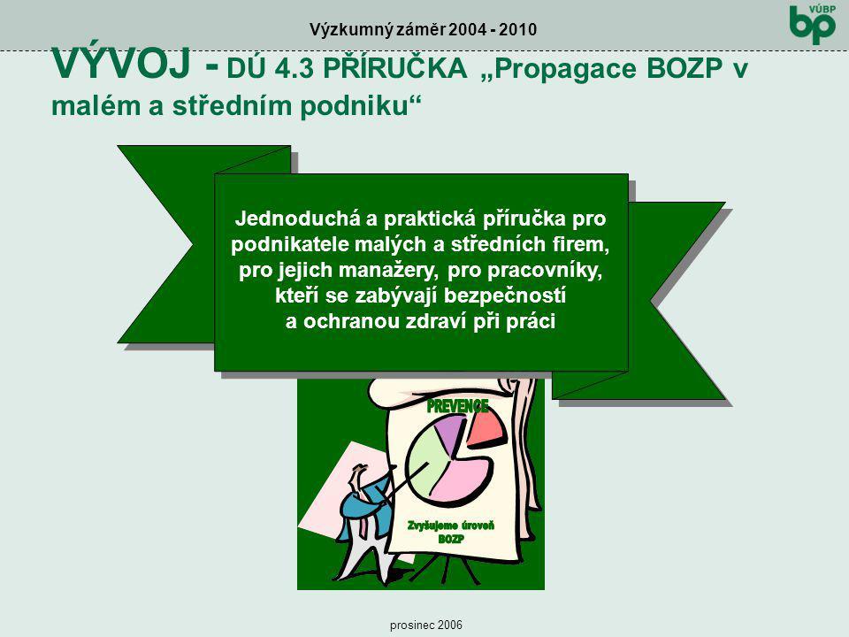 """VÝVOJ - DÚ 4.3 PŘÍRUČKA """"Propagace BOZP v malém a středním podniku"""