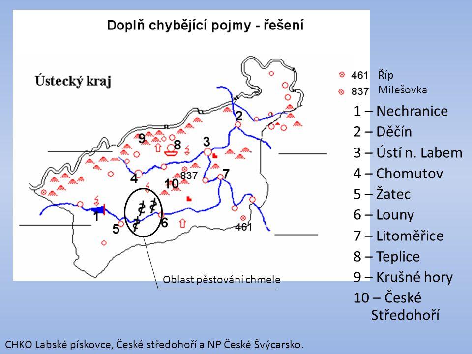 1 – Nechranice 2 – Děčín 3 – Ústí n. Labem 4 – Chomutov 5 – Žatec