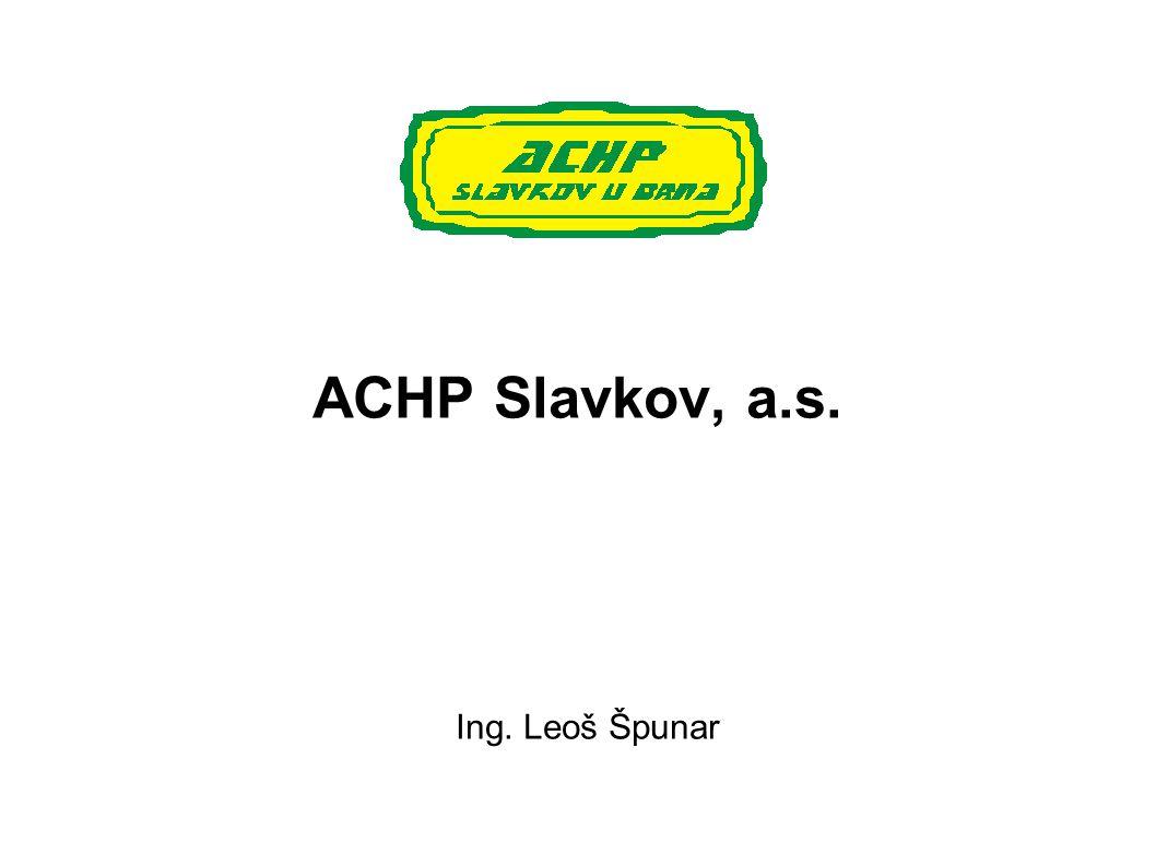ACHP Slavkov, a.s. Ing. Leoš Špunar