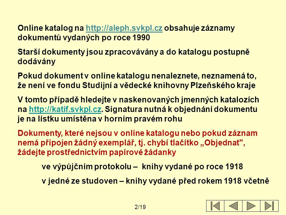 Online katalog na http://aleph. svkpl
